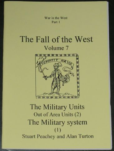 The Fall of the West (Volume 7), by Stuart Peachey and Alan Turton